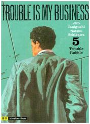 Trouble is my Business - Trouble Bubble