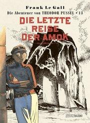 Theodor Pussel: Die letzte Reise der Amok; .13