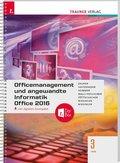 Officemanagement und angewandte Informatik 3 HAS Office 2016, inkl. digitalem Zusatzpaket