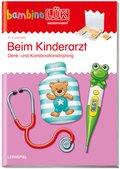 bambinoLÜK-Übungshefte: Beim Kinderarzt; .166