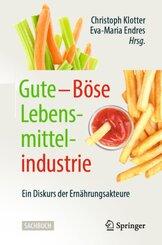 Gute - Böse Lebensmittelindustrie