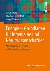 Energie - Grundlagen für Ingenieure und Naturwissenschaftler