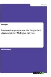 Interventionsprogramme für Fatigue bei diagnostizierter Multipler Sklerose; Teil 1
