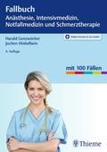 Fallbuch Anästhesie, Intensivmedizin und Notfallmedizin und Schmerztherapie