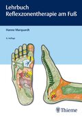 Lehrbuch Reflexzonentherapie am Fuß