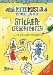Ritter Rost Mitmachbuch: Sticker-Geschichten zum Selbermachen