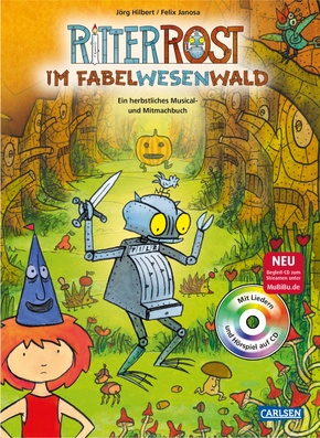 Ritter Rost im Fabelwesenwald, m. Audio-CD