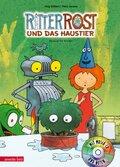 Ritter Rost und das Haustier, m. 1 Audio-CD
