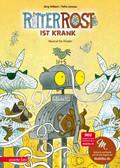 Ritter Rost ist krank, m. Audio-CD