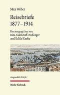 Ausgewählte Briefe, Reisebriefe 1877-1914