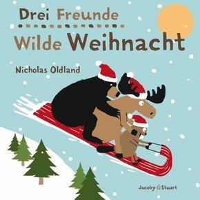 Drei Freunde - Wilde Weihnacht