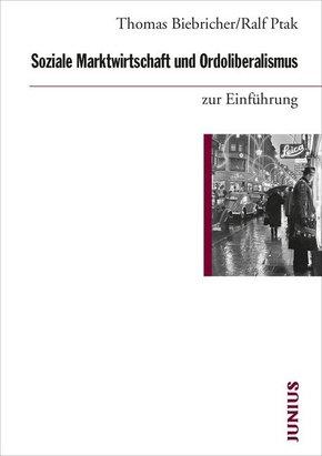 Soziale Marktwirtschaft und Ordoliberalismus zur Einführung