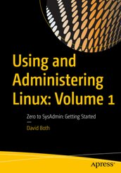 Using and Administering Linux - Vol.1