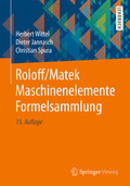 Roloff/Matek Maschinenelemente: Formelsammlung