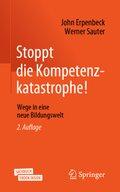 Stoppt die Kompetenzkatastrophe!, m. 1 Buch, m. 1 E-Book