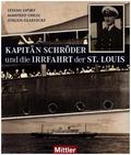 Kapitän Schröder und die Irrfahrt der St. Louis