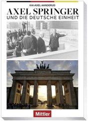 Axel Springer und die Deutsche Einheit