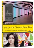 Farb- und Tonwertkorrektur in Photoshop & Photoshop Elements
