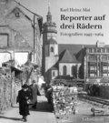 Reporter auf drei Rädern