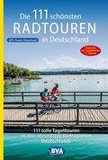 Die 111 schönsten Radtouren in Deutschland