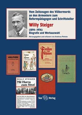 Willy Steiger (1894-1976). Biografie und Werkauswahl