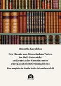 Der Einsatz von literarischen Texten im DaF-Unterricht im Kontext des Gemeinsamen europäischen Referenzrahmens