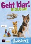 Geht klar! Biologie: Haustiere