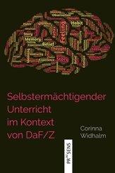 Selbstermächtigender Unterricht im Kontext von DaF/Z