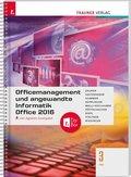 Officemanagement und angewandte Informatik 3 FW Office 2016, inkl. digitalem Zusatzpaket