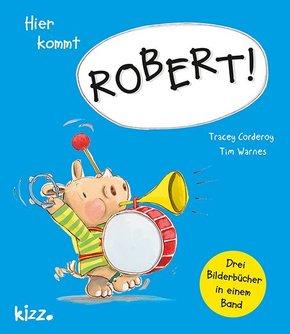 Hier kommt Robert!