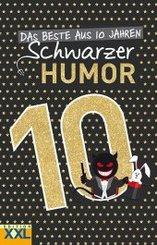 Das Beste aus 10 Jahren Schwarzer Humor; 3