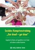 "Soziales Kompetenztraining ""Gut drauf - gut dran"""