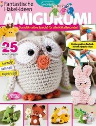 Fantastische Häkel-Ideen: AMIGURUMI - Vol.1