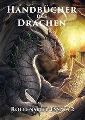 Handbücher des Drachen: Rollenspiel-Essays - .2