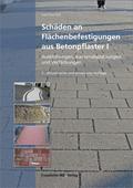 Schäden an Flächenbefestigungen aus Betonpflaster - Bd.1