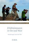 Erlebnistouren in Ost und West