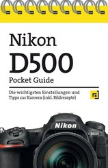 Nikon D500 Pocket Guide