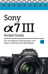 Sony Alpha 7 III Pocket Guide