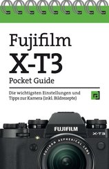 Fujifilm X-T3 Pocket Guide