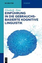 Einführung in die gebrauchsbasierte Kognitive Linguistik