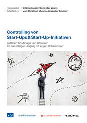 Controlling von Start-Ups & Start-Up-Initiativen
