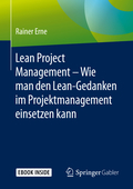 Lean Project Management - Wie man den Lean-Gedanken im Projektmanagement einsetzen kann