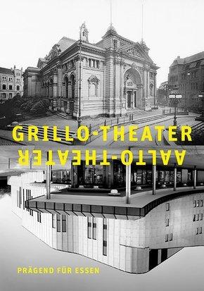 Grillo-Theater, Aalto-Theater - prägend für Essen