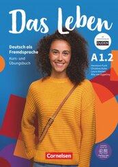 Das Leben - Deutsch als Fremdsprache - A1: Teilband 2 - Tl.-Bd.2