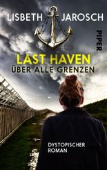 Last Haven - Über alle Grenzen