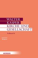 Gesammelte Schriften: Kirche und Gesellschaft