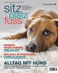 Sitz-Platz-Fuss: Alltag mit Hund; 36/2019