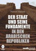 Der Staat und seine Fundamente in den arabischen Republiken