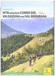 Mountainbiken zwischen Comer See, Valsassina und Val Brembana
