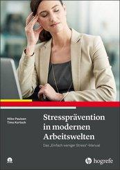 Stressprävention in modernen Arbeitswelten, m. CD-ROM